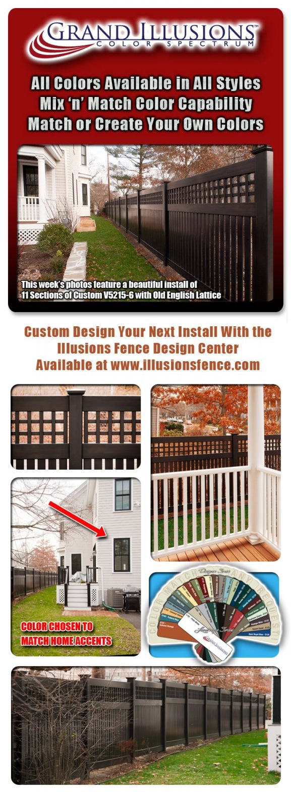 Grand Illusions Color Spectrum; 11 sections of Black (L105) V5215-6 Semi-Privacy Vinyl Privacy Fence with the custom addition of Old English Lattice; 8 sections of V500-4 also in Black (L105)