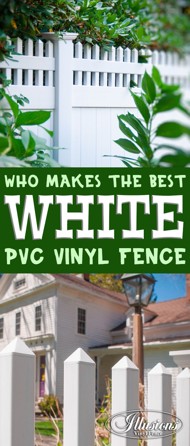 Who Makes the Best White PVC Vinyl Fence by Illusions Vinyl Fence #fenceideas
