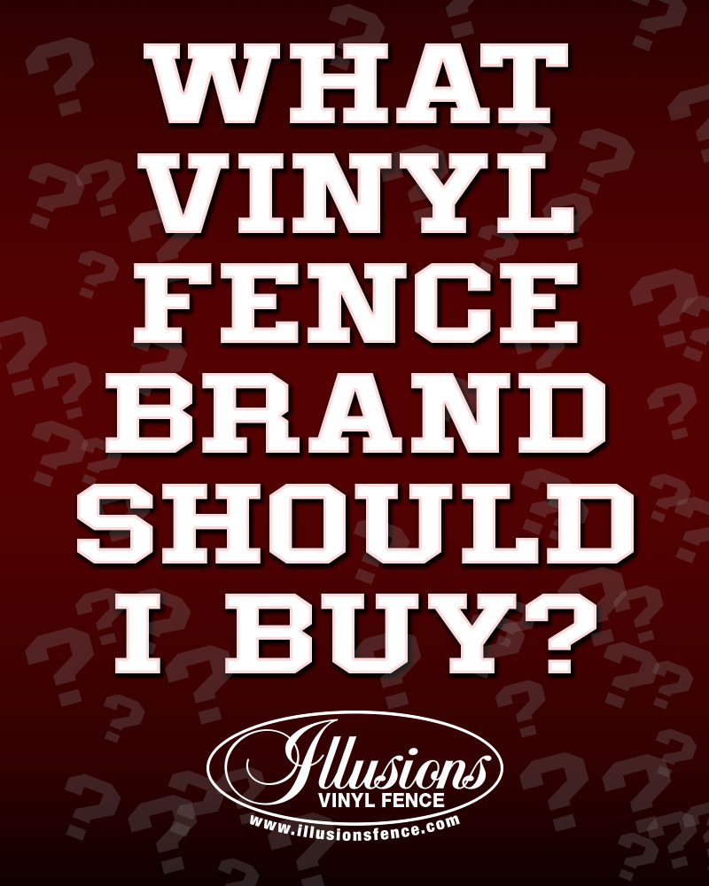What Vinyl Fence Brand Should I Buy? Illusions Vinyl Fence of course. #fence #fences #vinylfence #vinylfence #bestfence #vinylfencing #fencepanels #fencingpanels #fencecompany #fenceinstaller #fencecontractor #fencemanufacturer#bestvinylfence
